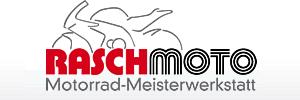 Rasch Moto Motorrad-Meisterwerkstatt